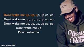 DON'T WAKE ME UP - CHRIS BROWN (Karaoke Version)