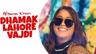 Dhamak Lahore Vardi Afsana Khan Free MP3 Song Download 320 Kbps