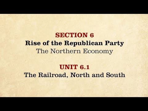 MOOC   The Railroad, North and South   The Civil War and Reconstruction, 1850-1861   1.6.1