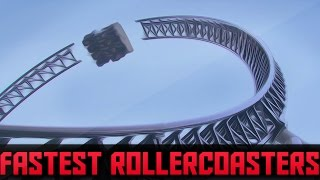 The Fastest Roller Coasters in The World
