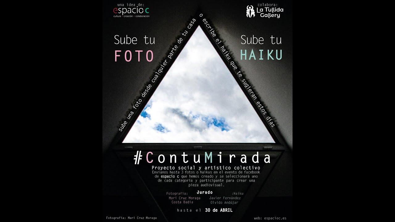 #ContuMirada. Documento vital audiovisual de la #pandemia con haikus y fotografías (obra colectiva)