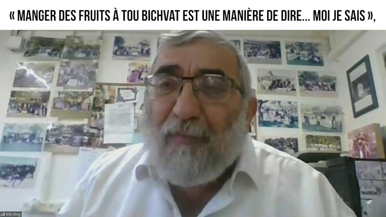 « Manger des fruits à Tou Bichvat est une manière de dire... moi je sais »