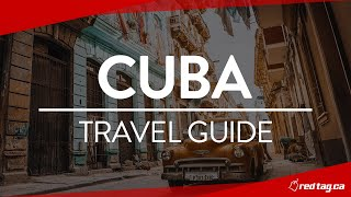Cuba | Havana & Varadero Travel Guide with redtag.ca