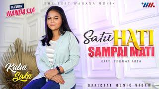 KALIA SISKA ft NANDA LIA   SATU HATI SAMPAI MATI [Official Music Video] The Best Wahana Musik