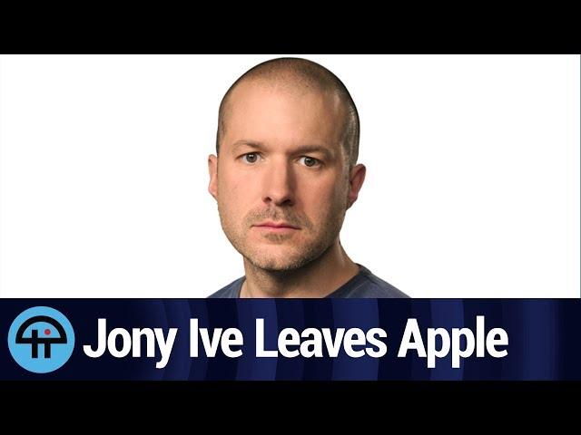 Jony Ive Leaves Apple, Tim Cook Gets Mad