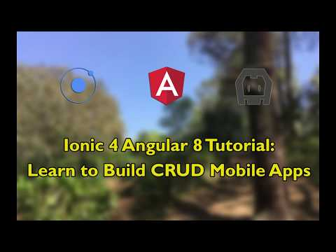 Ionic 4 Angular 8 Tutorial: Learn to Build CRUD Mobile Apps thumbnail