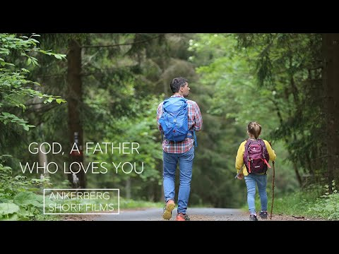 God, a Father Who Loves You