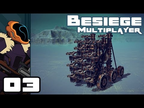 Let's Play Besiege Multiplayer - PC Gameplay Part 3 - Battle Machines