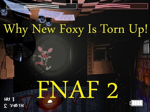 Why New Foxy/2.0 Is Torn Up!-Five Nights At Freddy's 2: The Sequel
