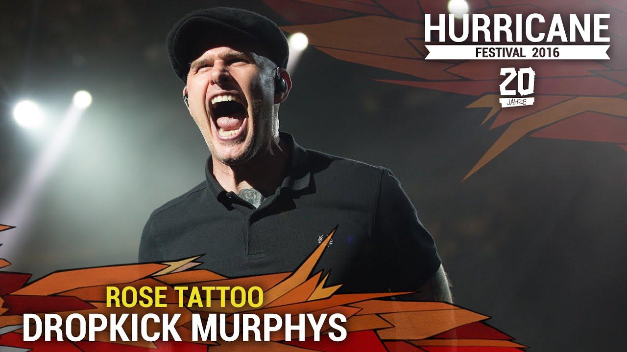 Hurricane Festival 2016 Dropkick Murphys Rose Tattoo Youtube
