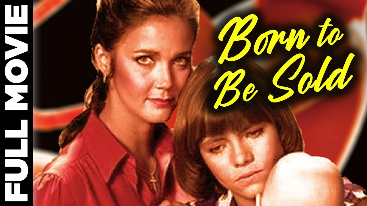 Born to Be Sold (1981) | Thriller English Movie | Lynda Carter, Harold Gould | Eng Subs