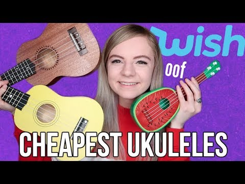 The Cheapest Ukuleles From Wish!