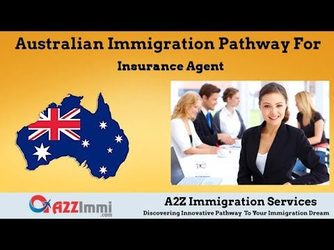 Australia Immigration Pathway for Insurance Agent (ANZSCO Code: 611211)