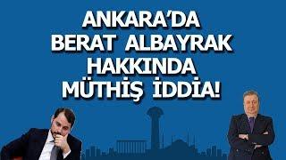 ANKARA'DA BERAT ALBAYRAK HAKKINDA MÜTHİŞ İDDİA ! (Sabahattin Önkibar-ALTERNATİF) #haber #gündem Video