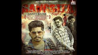 Gangster || Garry Bains || Remix || DJ Aman