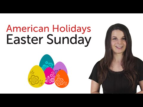 American Holidays - Easter Sunday
