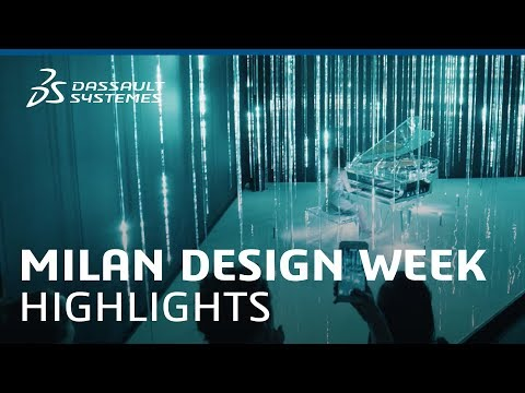 Milan Design Week 2018 - Highlights - Dassault Systèmes