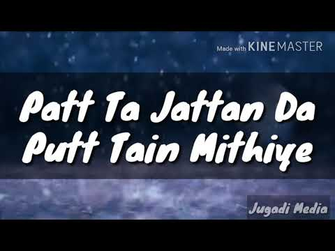 Tere utte marda Aa m mithiye| Patt ta jattan da putt|Gurnam Bhullar | Whatsapp status| New punjabi