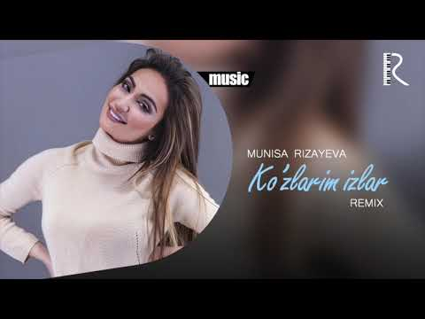 Munisa Rizayeva - Ko'zlarim izlar (remix version)
