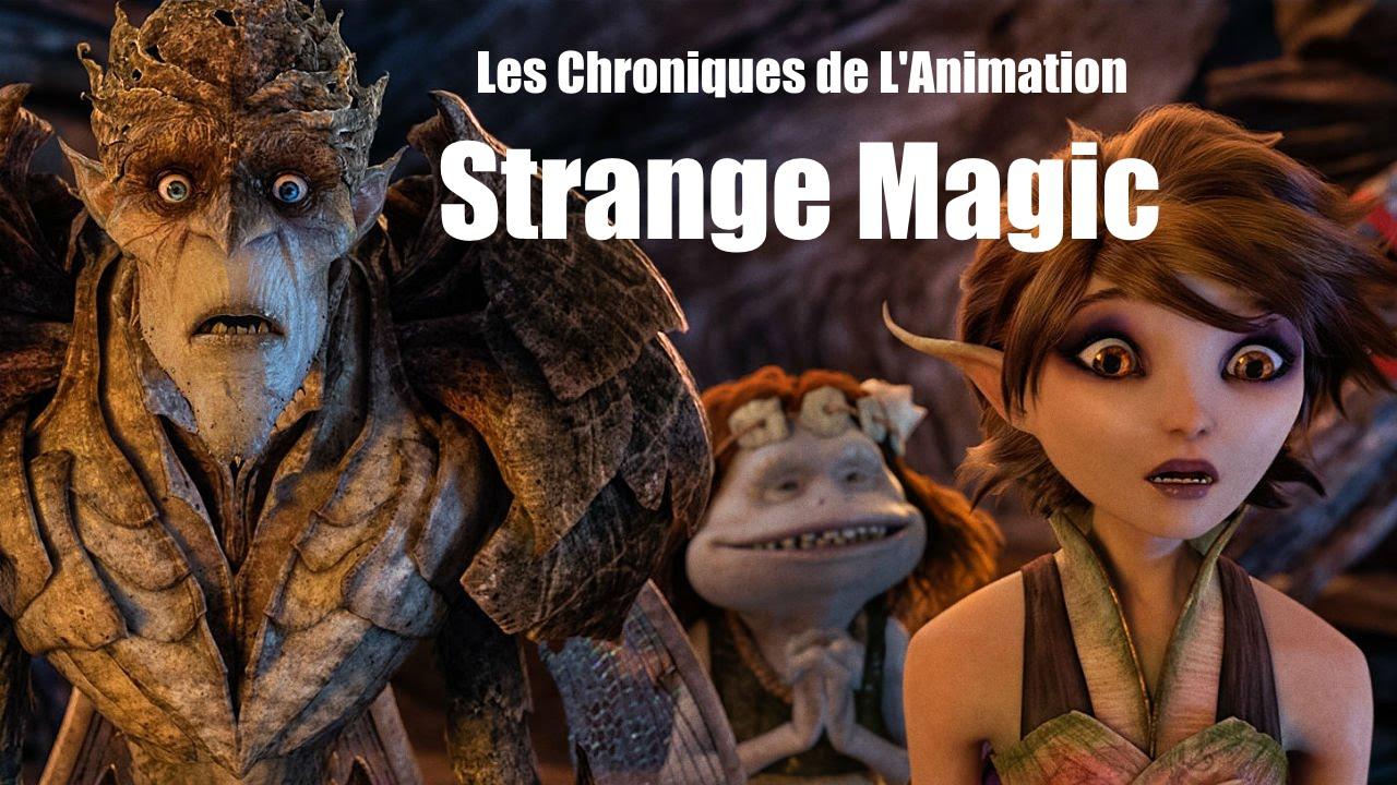 Download les chroniques de l'animation-Strange Magic