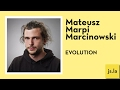 Mateusz Marpi Marcinowski: Evolution | j