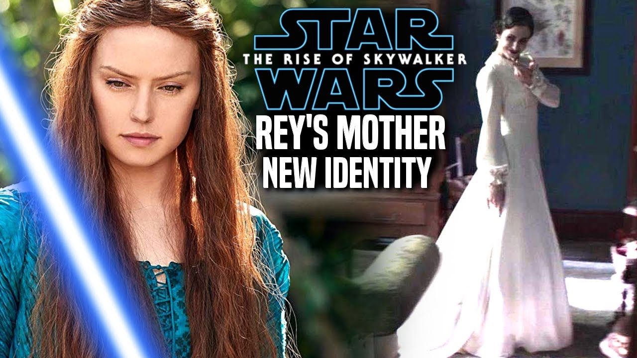 The Rise Of Skywalker Rey S Mother New Identity Revealed Star Wars Episode 9 Youtube