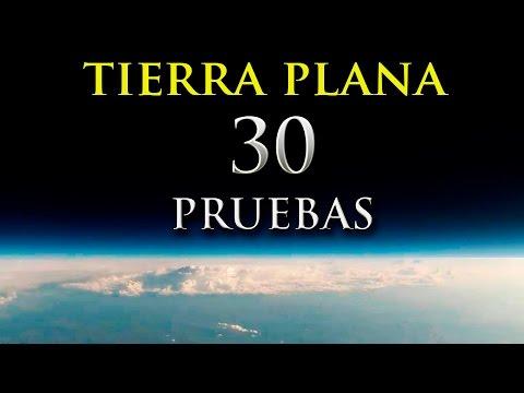 30 Pruebas de que la Tierra es Plana