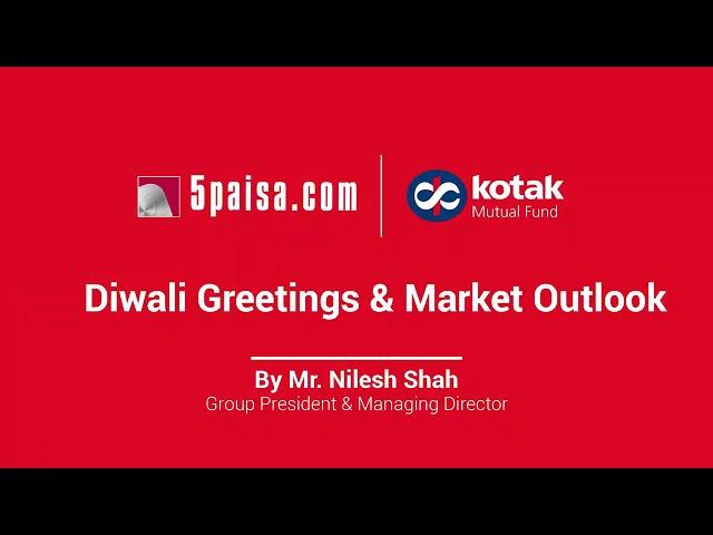 Diwali Greetings & Market Outlook   Nilesh Shah  Equity  Return  Stocks  Performance  Earnings