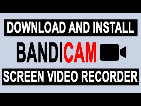 How To Download And Install Bandicam Screen/Video Recorder 2019😉