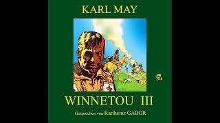 Winnetou III – Karl May | Teil 1 von 2 (Hörbuch)