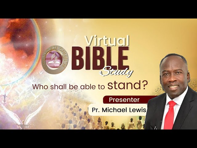 Penwood SDA Church Bible Class [Who shall be able to stand] Followed by AY