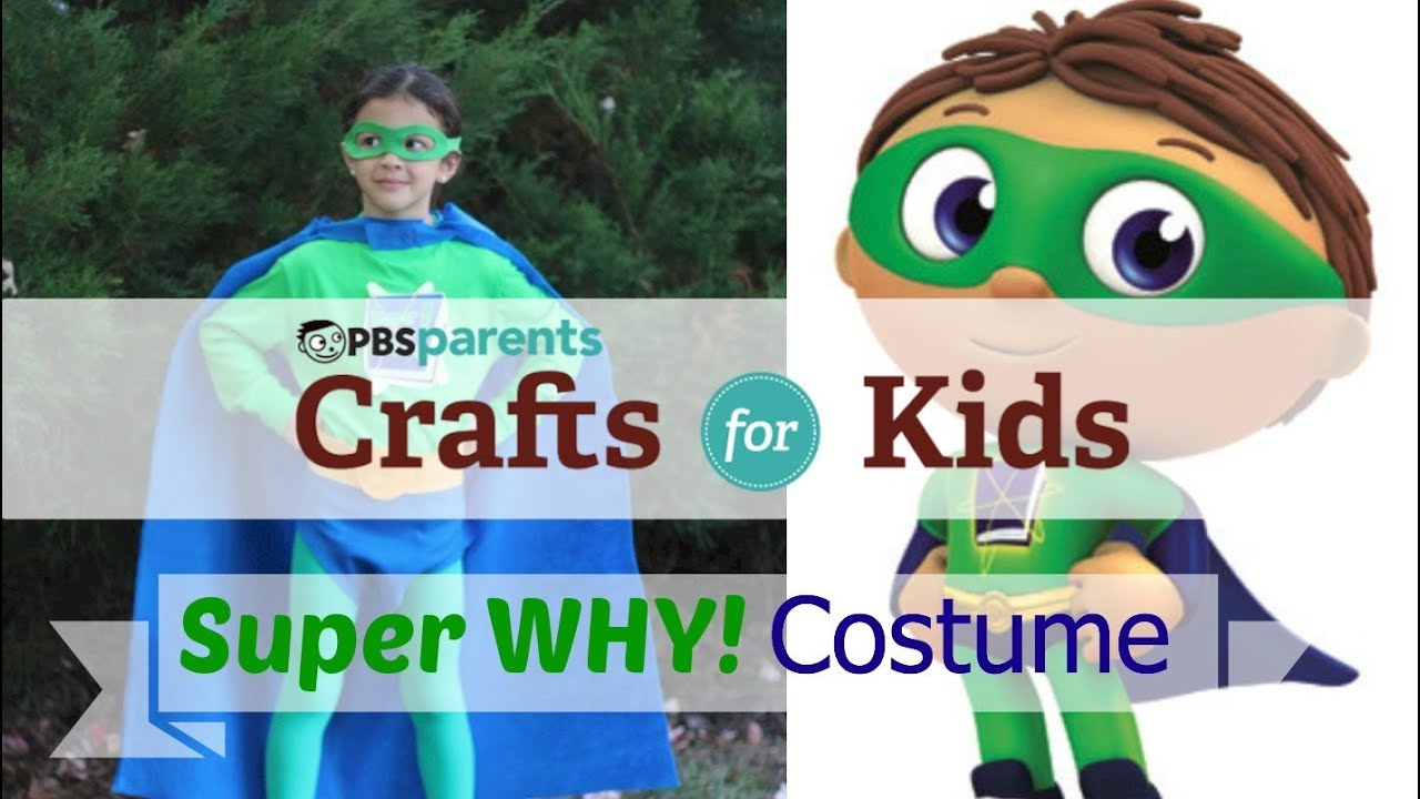 No-Sew Super Why Costume | Crafts for Kids | PBS Parents
