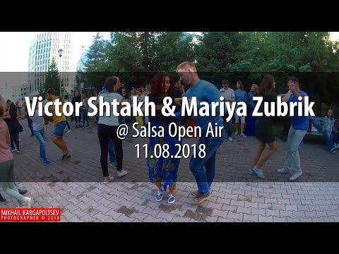 Victor Shtakh & Mariya Zubrik @ Salsa Open Air 11.08.2018