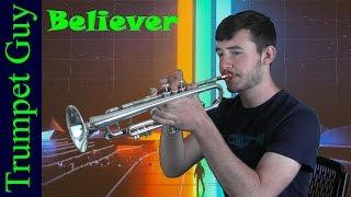 Imagine Dragons - Believer (Trumpet Cover)