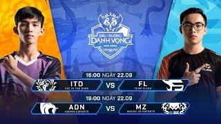 ITD vs FL | ADN vs MZ [Vòng 14 - 22.09] - Đấu Trường Danh Vọng Mùa Đông 2019