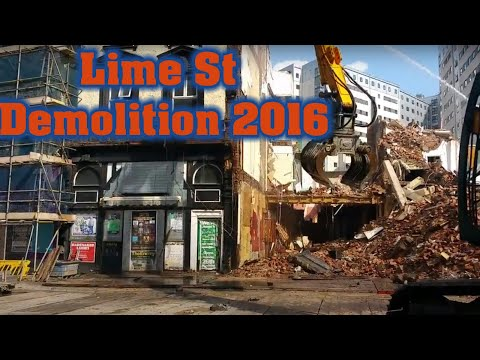 Start of Irish American Bar demolition, Lime St, Liverpool 7-9-16