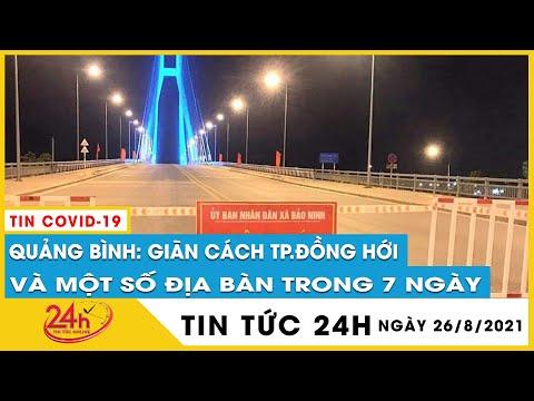 Quảng Bình thêm 89 ca Covid19,khẩn cấp hỏa tốc cách ly xã hội TP.Đồng Hới và 1 huyện với 284.000 dân