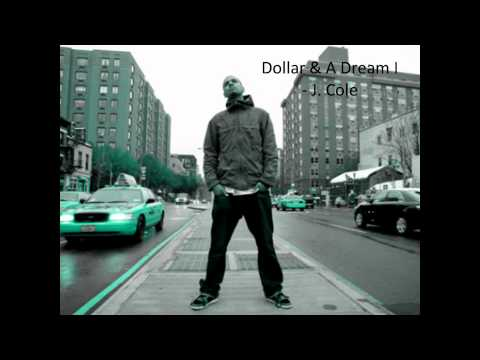 Dollar & A Dream I - J. Cole [Lyrics]