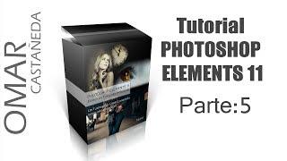 PHOTOSHOP ELEMENTS 11 PARTE 5