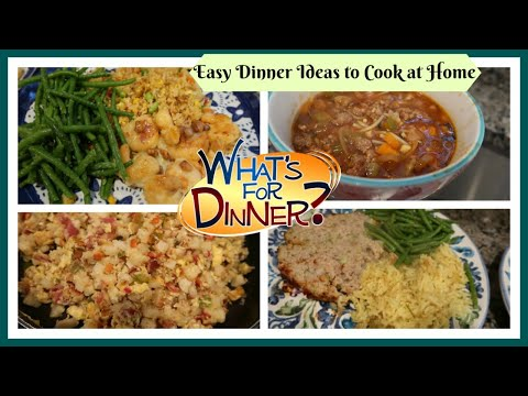 What's For Dinner? | Easy Meals to Cook at Home
