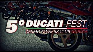5° DUCATI FEST - DESMO OWNERS CLUB GORIZIA
