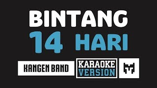 Karaoke Kangen Band Bintang 14 Hari