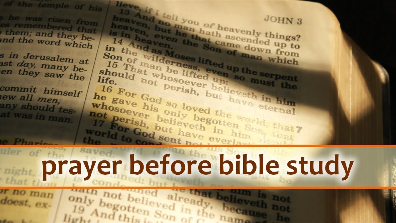 Prayer Before Bible Study Group - Sample Prayers