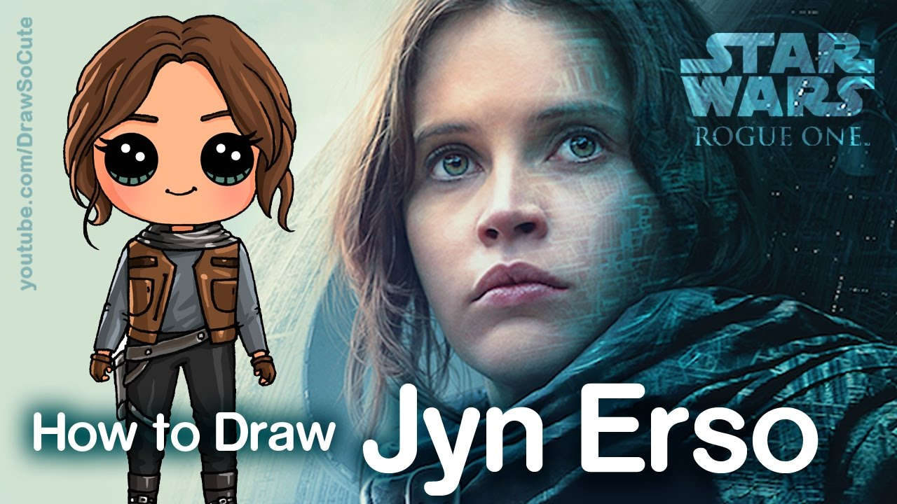How to Draw Jyn Erso Star Wars Rogue One step by step ...