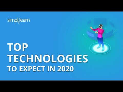 Top Technologies To Expect In 2020   Trending Technologies In IT Industry 2020   Simplilearn