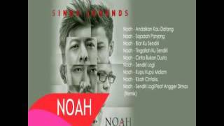 NOAH - SING LEGEND FULL ALBUM