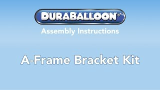 Dura A-frame Bracket Kit Instructional Video