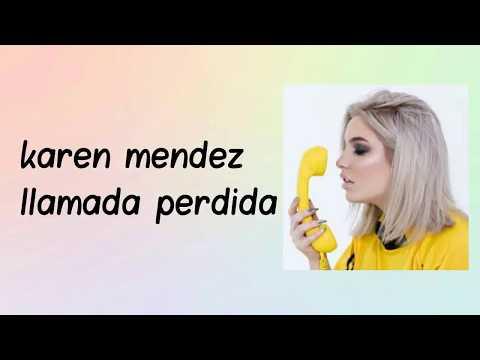 Karen Mendez-llamada perdida- letra