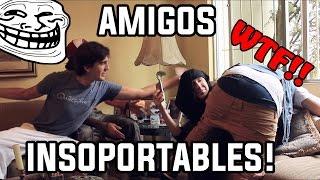 10 TIPOS DE AMIGOS INSOPORTABLES!! │ @brunoacme