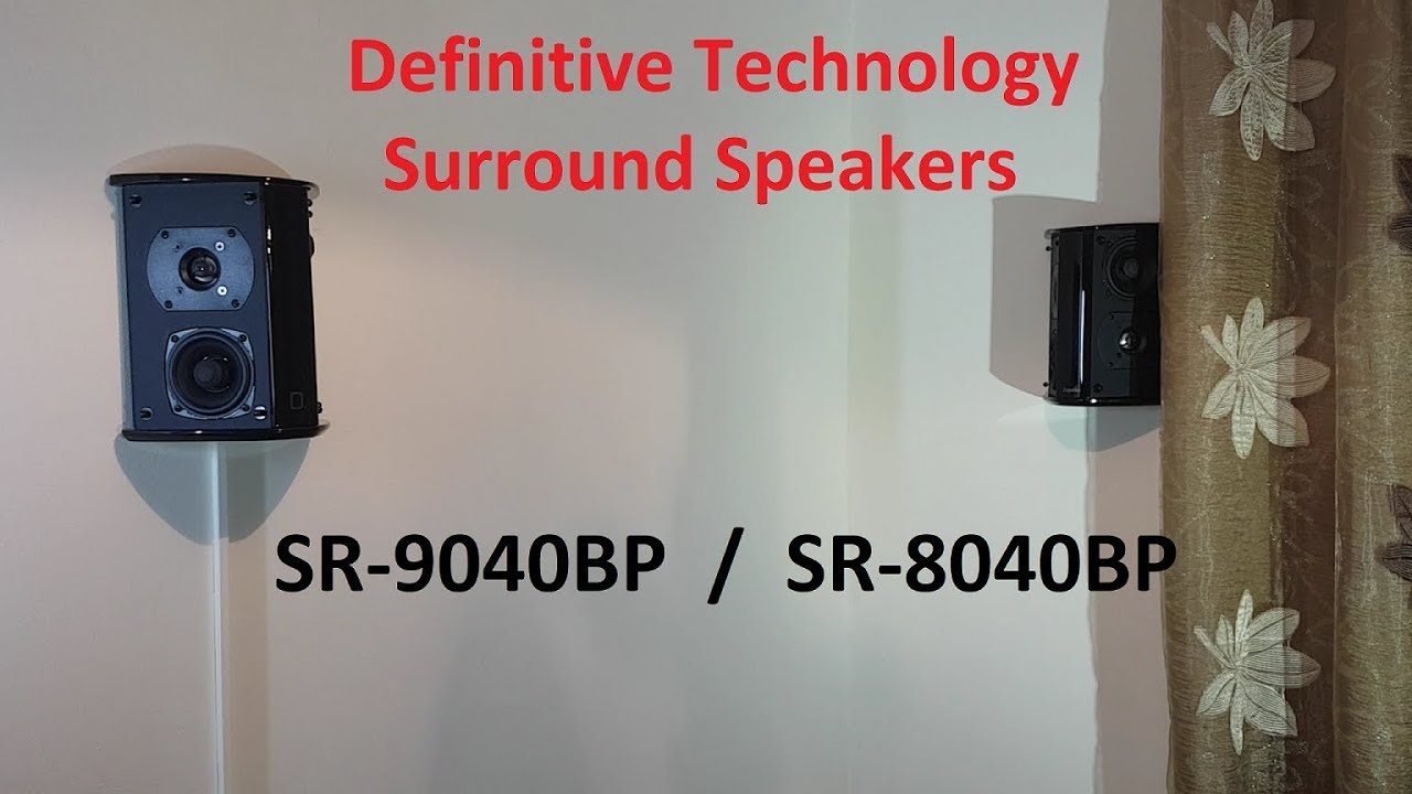 Love These Definitive Technology SR9040BP and SR8040BP Surround